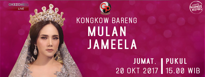 KONGKOW BERSAMA MULAN JAMEELA DI  OKEZONE TV