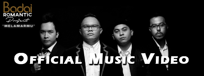 "RELEASE NOW ! VIDEO CLIP BADAI ROMANTIC PROJECT ""MELAMARMU"""