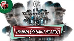 FIVE MINUTES – TRAUMA (Rasaku Hilang) [Official Music Video]