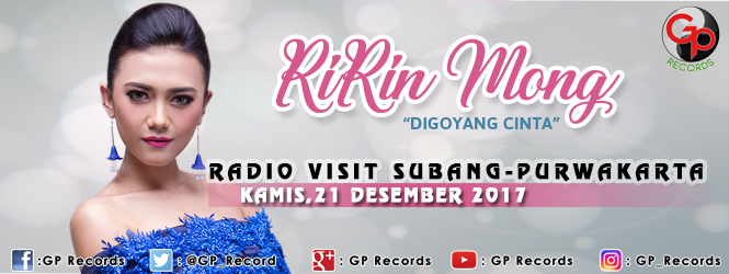 "INTERVIEW RADIO SUBANG-PURWAKARTA RIRIN MONG ""DI GOYANG CINTA"""